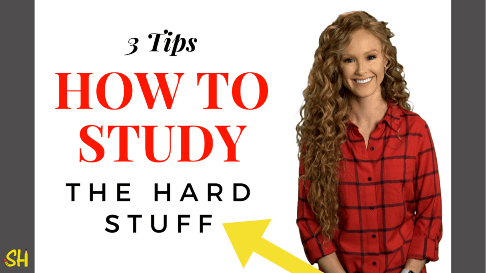 how to study hard material