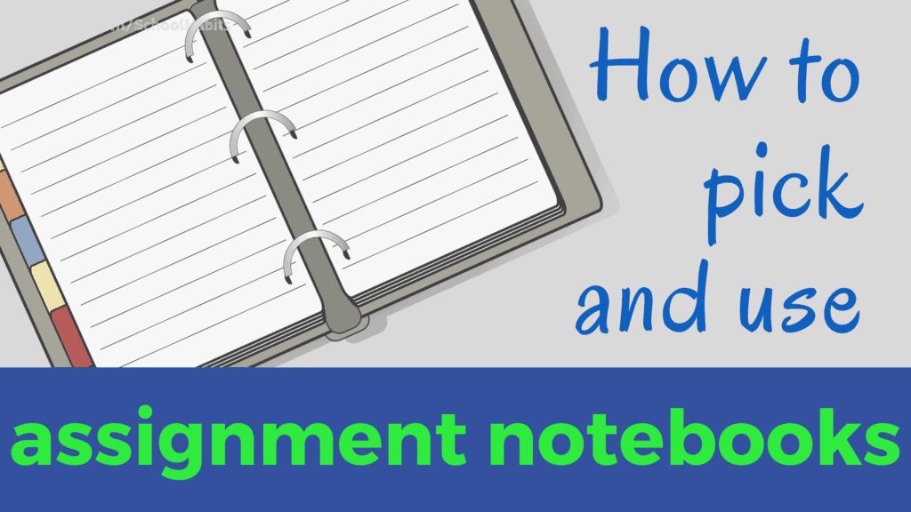 assignment notebook tips
