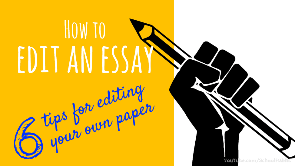 how to edit an essay you wrote