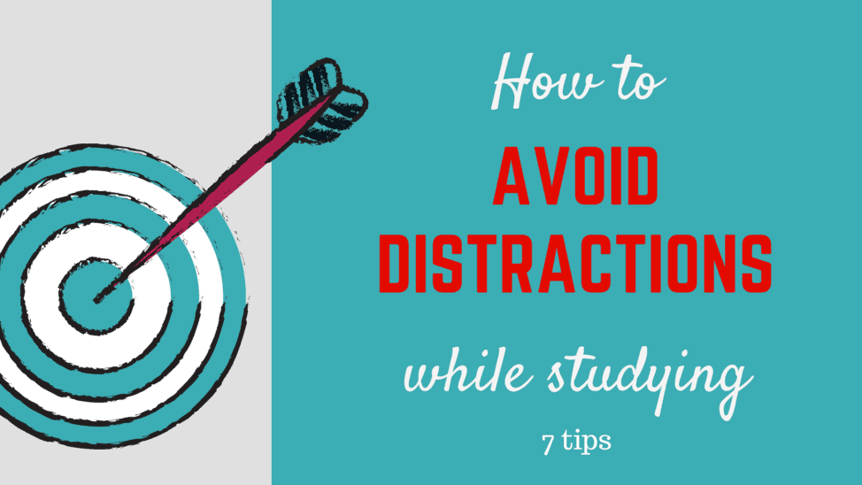 how to avoid distractions while studying