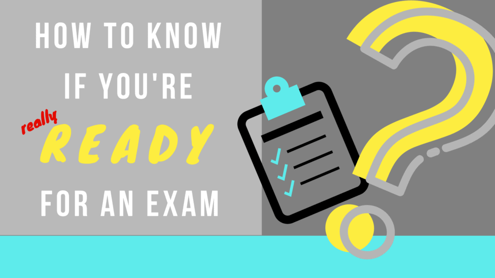 how to know if you're ready for an exam