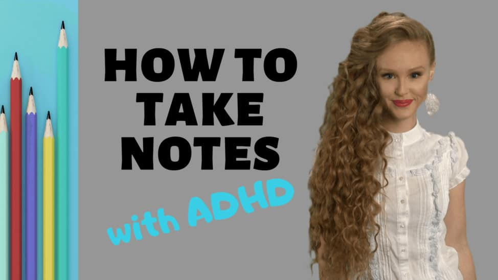 how to take notes with ADHD