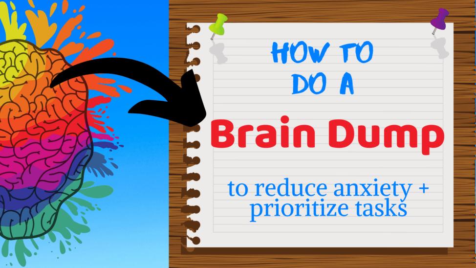 How to do a Brain Dump