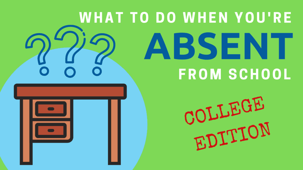 what to do when you're absent from school college class