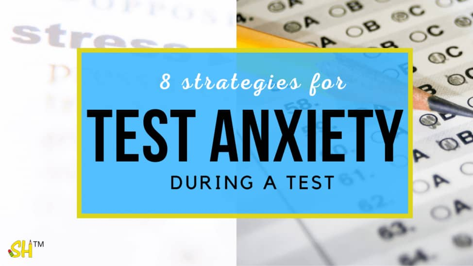how to deal with test anxiety during a test