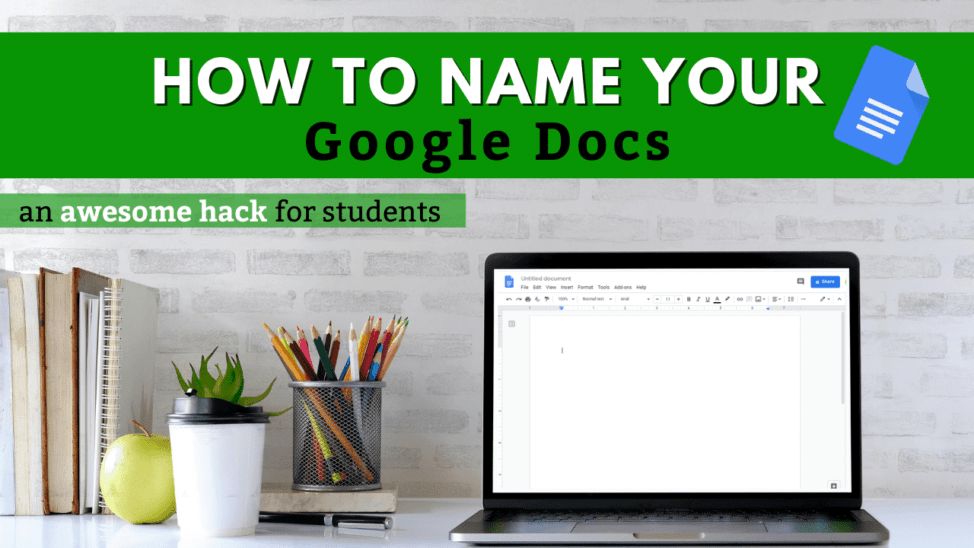 how to name your google docs (1)