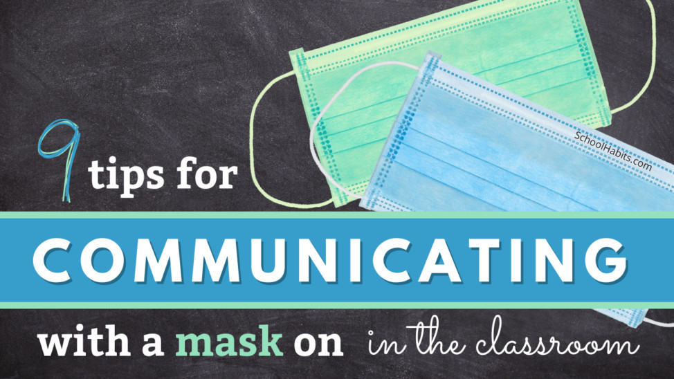 communicating while wearing a mask in the classroom