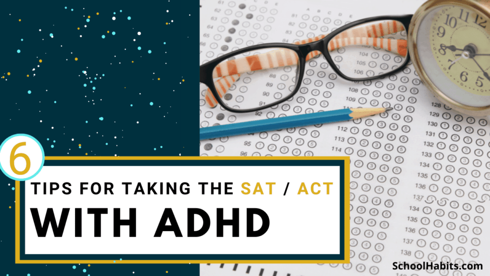tips for taking the SAT or ACT with ADHD