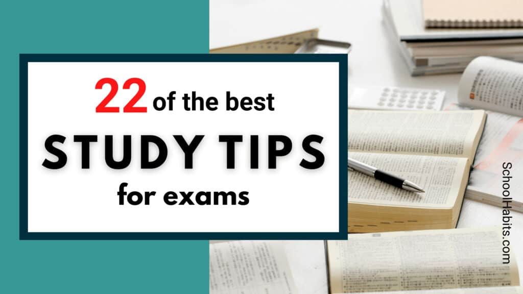 22 best study tips for exams