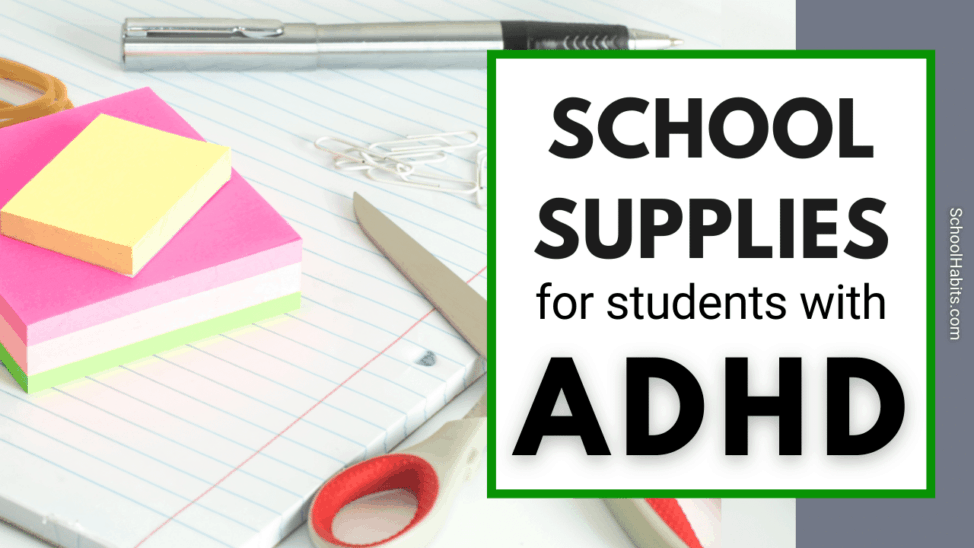 school supplies for students with ADHD