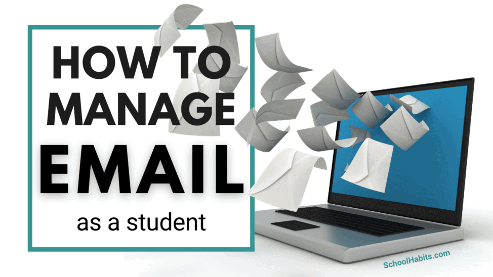 how to manage email as a student