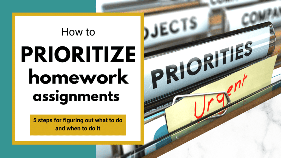 how to prioritize homework assignments